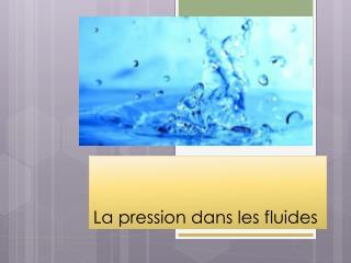 La pression dans  les fluides
