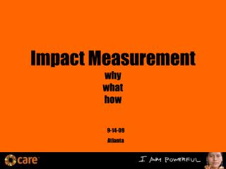 Impact Measurement why what how