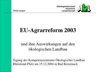 EU-Agrarreform 2003