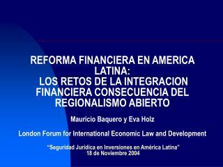 I. REFORMAS FINANCIERAS EN AMERICA LATINA