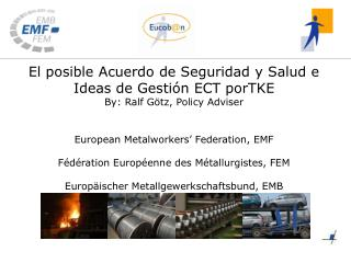 El posible Acuerdo de Seguridad y Salud e Ideas de Gestión ECT por TKE