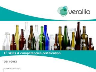 E 2  skills & competencies certification