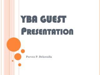 YBA GUEST  Presentation