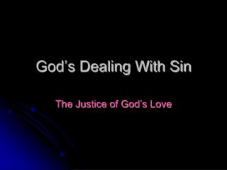 God's Dealing With Sin