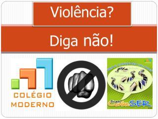Violência?