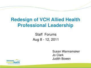 Redesign of VCH Allied Health Professional Leadership