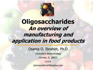 Oligosaccharides An overview of manufacturing and application in food products
