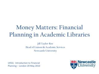 Money Matters: Financial Planning in Academic Libraries