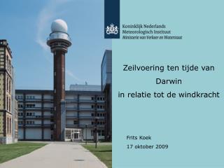 Zeilvoering ten tijde van  Darwin in relatie tot de windkracht