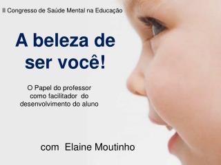 com  Elaine Moutinho