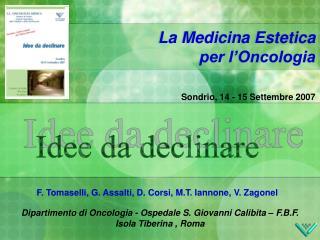 La Medicina Estetica per l'Oncologia
