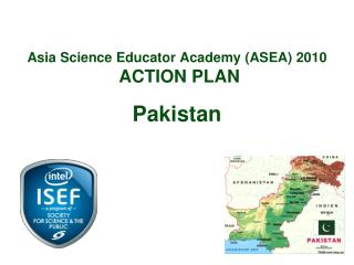 Asia Science Educator Academy (ASEA) 2010  ACTION PLAN