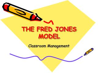 THE FRED JONES MODEL