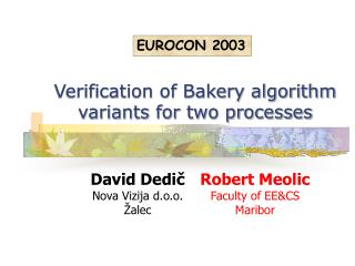 Verification of Bakery algorithm variants for two processes