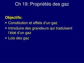 Ch 19: Propriétés des gaz