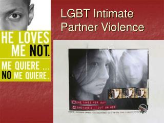 LGBT Intimate Partner Violence