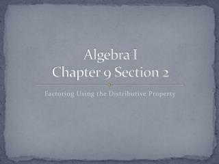 Algebra I Chapter  9  Section  2