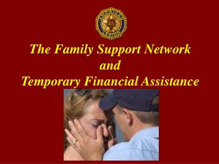 The Family Support Network and  Temporary Financial Assistance