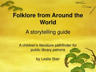 Folklore from Around the World A storytelling guide