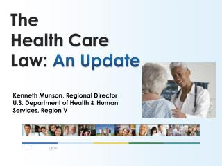 The Health Care  Law:  An Update