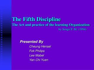 The Fifth Discipline  The Art and practice of the learning Organization by Senge P. M. (1994)