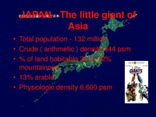 JAPAN-  The little giant of Asia
