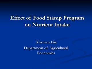 Effect of Food Stamp Program on Nutrient Intake
