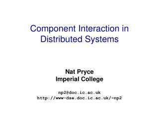 Component Interaction in Distributed Systems
