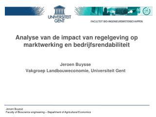 Analyse van de impact van regelgeving op marktwerking en bedrijfsrendabiliteit