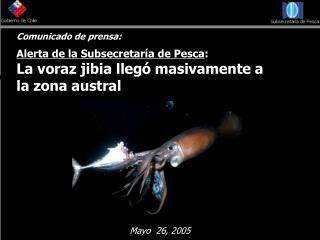 Comunicado de prensa: Alerta de la Subsecretaría de Pesca :
