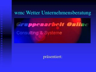 wmc Wetter Unternehmensberatung