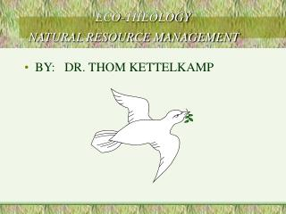 ECO-THEOLOGY NATURAL RESOURCE MANAGEMENT