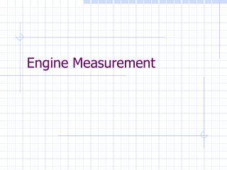 Engine Measurement