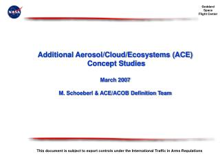 (Mission Name) Aerosol/Cloud/Ecosystems (ACE)