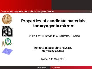Properties of candidate materials  for cryogenic mirrors