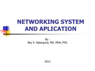 NETWORKING SYSTEM AND APLICATION