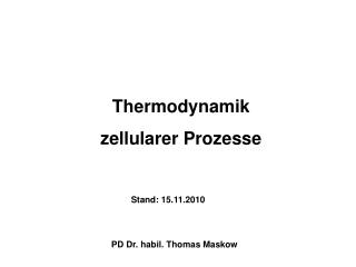 Thermodynamik  zellularer Prozesse