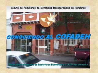 CONOCIENDO  AL  COFADEH