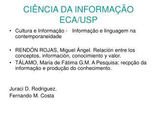 CIÊNCIA DA INFORMAÇÃO ECA/USP