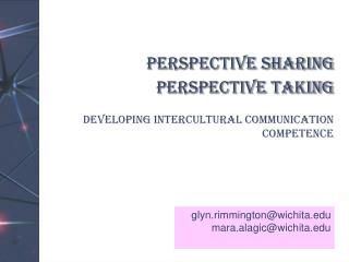 Perspective Sharing Perspective Taking  Developing Intercultural Communication Competence