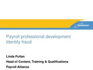 Payroll professional development Identity fraud