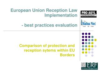 European Union Reception Law Implementation  - best practices evaluation