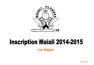 Inscription Maïali 2014-2015