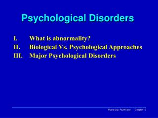 Psychological Disorders�