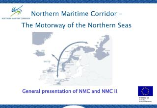 Northern Maritime Corridor – The Motorway of the Northern Seas