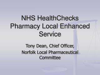 NHS HealthChecks Pharmacy Local Enhanced Service