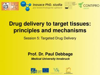 Session 5:  Targeted Drug Delivery