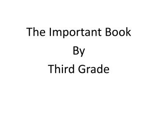 The Important Book By Third Grade
