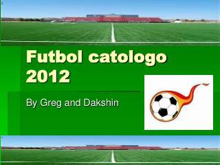 Futbol catologo 2012
