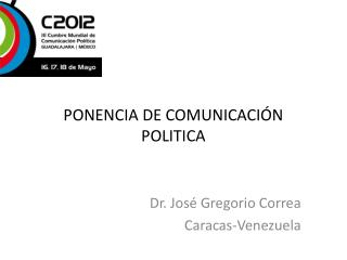 PONENCIA DE COMUNICACIÓN POLITICA